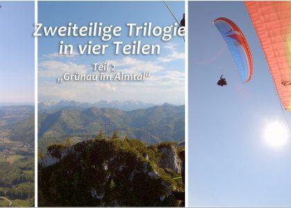 Two part trilogy in four parts Part 2 Grnau im Almtal