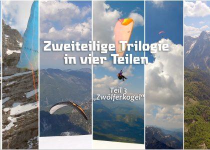 Two part trilogy In four parts Part 3 Zwlferkogel